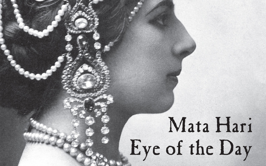 Mata Hari: Eye of the Day